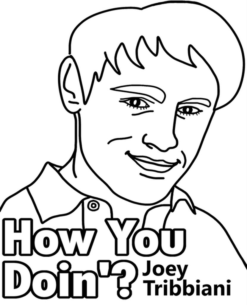Coloring Sheet Actor Joey Tribbiani With The Caption How You Doin